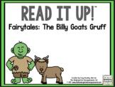 Read It Up! Three Billy Goats Gruff