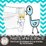 Read It, Write It, Draw It! Don't Let the Pigeon Drive the Bus