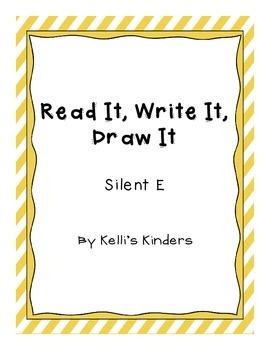Read It, Write It, Draw It- Silent E