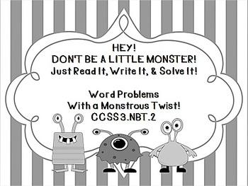 Hey!  Don't Be a Little Monster!  Just Read It-Write It-Solve It!  3.NBT.2