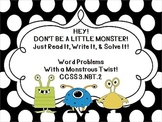 Hey!  Don't Be a Little Monster!  Just Read It-Write It-Solve It!  3.NBT.2