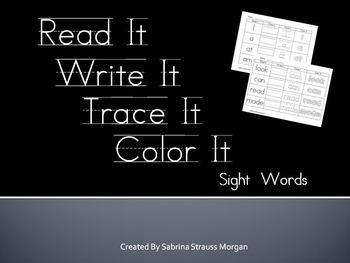 Read It, Write It, Trace It, Color It Sight Words