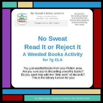 Read It or Reject It - A Weeded Books NoSweat Library Lesson for Middle School