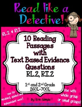 Read Like a Detective!{10 Passages w/ Text-Based Evidence Questions}RL.2 & RI.2