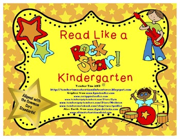 Read Like a Rock Star!  (Common Core Based for Kindergarten)