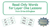 Read Only Words for Layer One Orton Gillingham (Flash Cards)