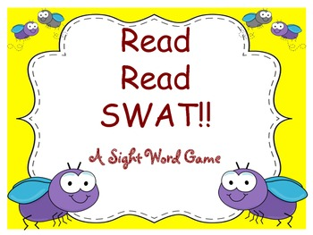 Read, Read, SWAT! (A Sight Word Game)