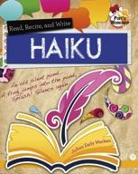 Read, Recite, and Write Haiku