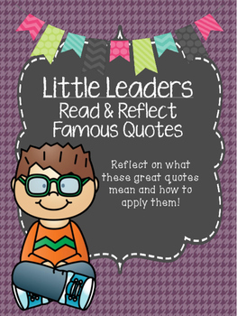 Little Leaders Read & Reflect Quotes