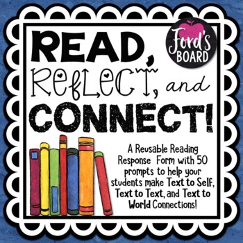 Reading Response Form: Read, Reflect, and Connect!