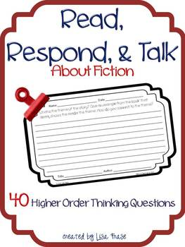Read, Respond, & Talk About Fiction for Class or Homework