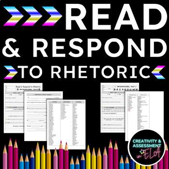 Read & Respond to Rhetoric Informational Text Graphic Organizer: Print & Digital