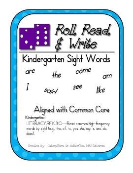 Read, Roll, & Write- Kindergarten Sight Word Activity