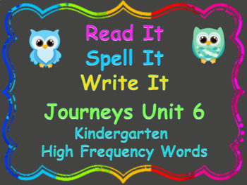 Read, Spell, Write Kindergarten Journeys High Frequency Words Unit 6