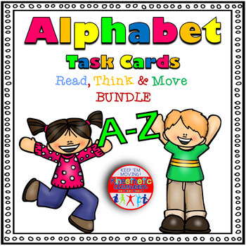 Alphabet Activities - Letter Sounds - Read, Think & Move Task Cards - The Bundle