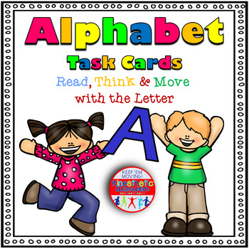 Alphabet Activities - Letter Sounds - Read, Think & Move Task Cards - A