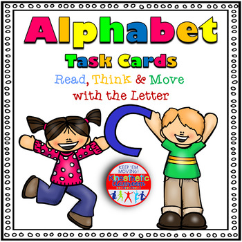Alphabet Activities - Letter Sounds - Read, Think & Move Task Cards - C