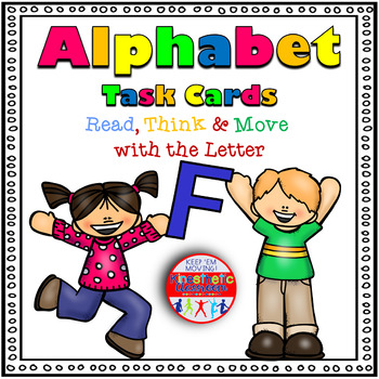 Alphabet Activities - Letter Sounds - Read, Think & Move Task Cards - F