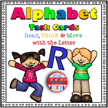 Alphabet Activities - Letter Sounds - Read, Think & Move Task Cards - R