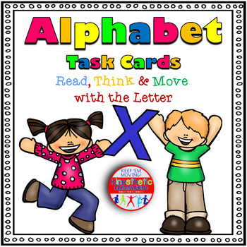 Alphabet Activities - Letter Sounds - Read, Think & Move Task Cards - X