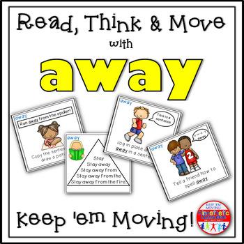 Sight Word Activities - Read, Think & Move Task Cards - AWAY