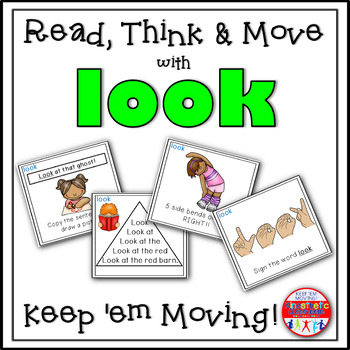 Sight Word Activities - Read, Think & Move Task Cards - LOOK