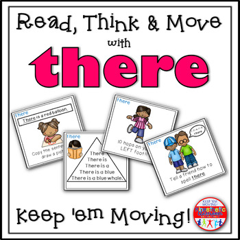 Sight Word Activities - Read, Think & Move Task Cards - THERE