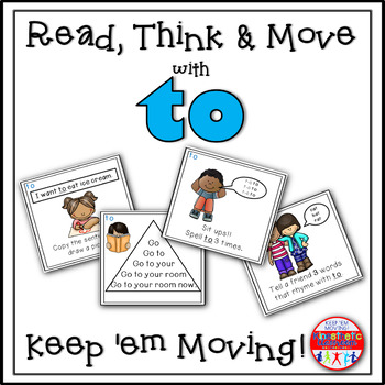 Sight Word Activities - Read, Think & Move Task Cards - TO
