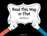 Read This Way or That -- Vowel Games