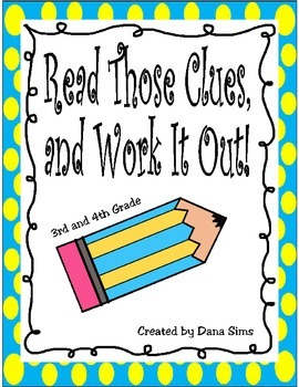 Read Those Clues, and Work It Out!