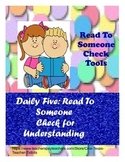 Read To Someone Daily Five Check for Understanding Tools