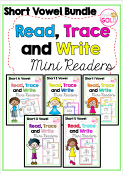 Read, Trace and Write Booklets- BUNDLE - All CVC Short Vowel Sounds Readers