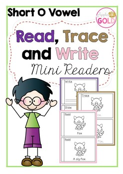 Read, Trace and Write Booklets - CVC Short o Vowel Sounds Readers