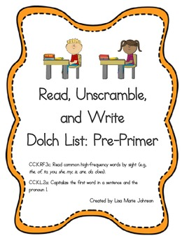 Read, Unscramble, and Write Dolch List: Pre-Primer