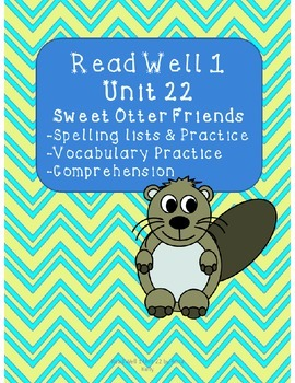 Read Well extra practice Unit 22 Packet