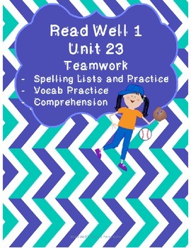 Read Well extra practice Unit 23 Packet
