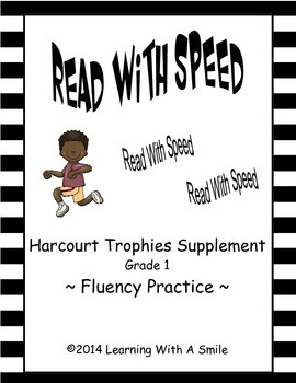 Harcourt Trophies FIRST GRADE Fluency: READ WITH SPEED
