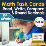 Read, Write, Compare & Round Decimals Task Cards (5th Grade)