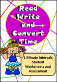Read, Write, Convert Time Clock Worksheets and Assessment 1 Minute Intervals