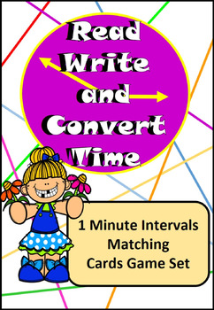 Read, Write, Convert Time Matching Game Cards 1 Minute Int