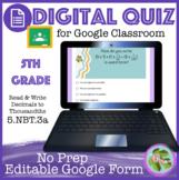Read & Write Decimals to Thousandths Self Grading Quiz (5-