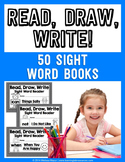 Read, Draw, Write!  50 Sight Word Books