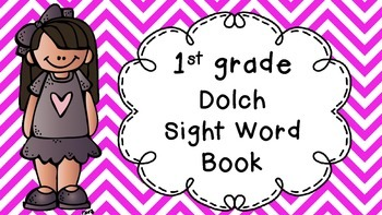 Read, Write, Highlight & Color 1st Grade Sight Word Book