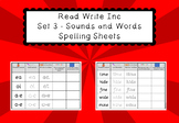 Read Write Inc Set 3 - Sounds and Words Spelling Sheets