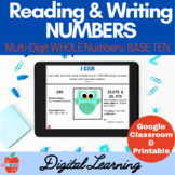 Read & Write Numbers BASE TEN: Printable & Google Classroo
