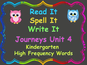 Read, Write, Spell Kindergarten Journeys High Frequency Words Unit 4
