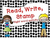 Read, Write, Stamp: Sight Word Activity Editable