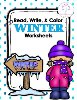 Read, Write, and Color WINTER Worksheets