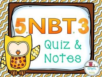 Read, Write, and Compare Decimals (5.NBT.3) Quiz and Notes