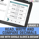 Read, Write, and Compare Decimals - 5th Grade Digital Resource